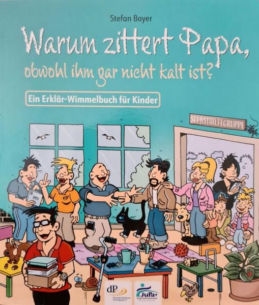 Wimmelbuch- Warum zittert Papa