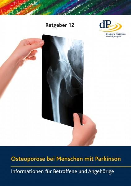"""Ratgeber 12 """"Osteoporose bei Menschen mit Parkinson"""""""