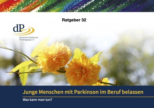 """Ratgeber 32 """"Junge Menschen mit Parkinson im Beruf belassen"""""""