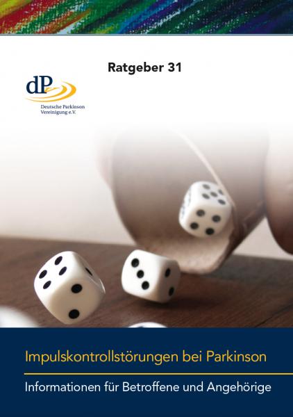 """Ratgeber 31 """"Impulskontrollstörungen bei Parkinson"""""""