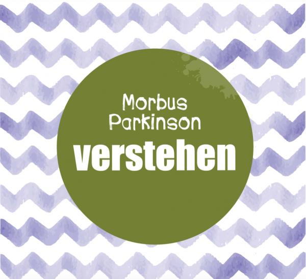 "Ratgeber ""Morbus Parkinson verstehen"""
